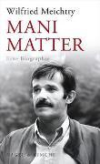 Cover-Bild zu Mani Matter von Meichtry, Wilfried