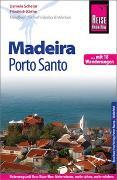 Cover-Bild zu Schetar, Daniela: Reise Know-How Reiseführer Madeira und Porto Santo Mit 18 Wanderungen