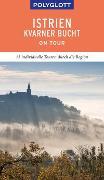 Cover-Bild zu Schetar, Daniela: POLYGLOTT on tour Reiseführer Istrien/Kvarner Bucht