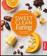 Cover-Bild zu Sweet Clean Eating von Kraatz, Katharina