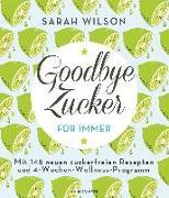 Cover-Bild zu Goodbye Zucker - für immer von Wilson, Sarah