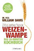 Cover-Bild zu Weizenwampe - Das 30-Minuten-Kochbuch von Davis, William