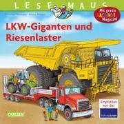 Cover-Bild zu Tielmann, Christian: LESEMAUS 159: LKW-Giganten und Riesenlaster