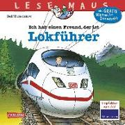 Cover-Bild zu Butschkow, Ralf: Ich habe einen Freund, der ist Lokführer