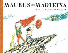 Cover-Bild zu Maurus und Madleina von Carigiet, Alois (Illustr.)