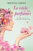 Cover-Bild zu Caboni, Cristina: La Estela de Los Perfumes