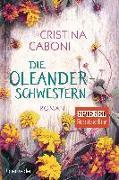Cover-Bild zu Caboni, Cristina: Die Oleanderschwestern