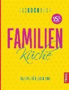 Cover-Bild zu Familienküche - Das Kochbuch