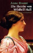 Cover-Bild zu Die Herrin von Wildfell Hall von Brontë, Anne