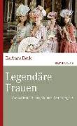 Cover-Bild zu Legendäre Frauen von Beck, Barbara