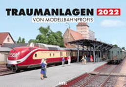 Cover-Bild zu Hajt, Jörg (Fotograf): Traumanlagen von Modellbahnprofis 2022