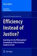 Cover-Bild zu Mathis, Klaus: Efficiency Instead of Justice?