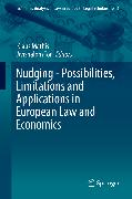 Cover-Bild zu Mathis, Klaus (Hrsg.): Nudging - Possibilities, Limitations and Applications in European Law and Economics (eBook)