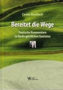 Cover-Bild zu Moosbach, Carola: Bereitet die Wege