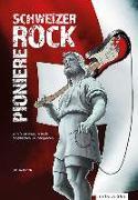 Cover-Bild zu Schweizer Rock Pioniere von Künzli, Stefan