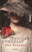 Cover-Bild zu Donnelly, Jennifer: Die Teerose