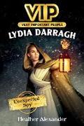 Cover-Bild zu VIP: Lydia Darragh (eBook) von Alexander, Heather