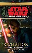 Cover-Bild zu Traviss, Karen: Revelation: Star Wars Legends (Legacy of the Force)