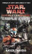 Cover-Bild zu Traviss, Karen: Star Wars Republic Commando: Triple Zero
