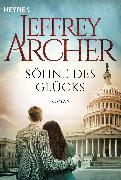 Cover-Bild zu Archer, Jeffrey: Söhne des Glücks (eBook)