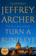 Cover-Bild zu Archer, Jeffrey: Turn a Blind Eye (eBook)