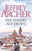 Cover-Bild zu Archer, Jeffrey: Der Himmel auf Erden