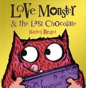 Cover-Bild zu Bright, Rachel: Love Monster and the Last Chocolate