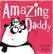 Cover-Bild zu Bright, Rachel: Amazing Daddy