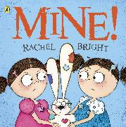 Cover-Bild zu Bright, Rachel: Mine!