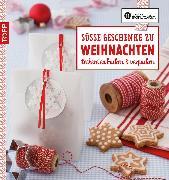 Cover-Bild zu Die kreative Manufaktur - Süße Geschenke zu Weihnachten (eBook) von Iburg, Anne