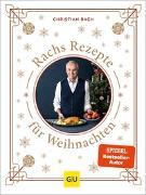 Cover-Bild zu Rachs Rezepte für Weihnachten von Rach, Christian