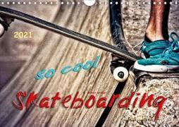 Cover-Bild zu Skateboarding, so cool (Wandkalender 2021 DIN A4 quer) von Roder, Peter