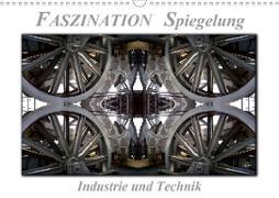 Cover-Bild zu Faszination Spiegelung - Industrie und Technik (Wandkalender 2021 DIN A3 quer) von Roder, Peter