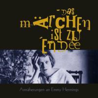 Cover-Bild zu Das Märchen ist zu Ende von Hennings, Emmy