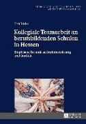 Cover-Bild zu Kollegiale Teamarbeit an berufsbildenden Schulen in Hessen von Röder, Lisa