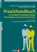 Cover-Bild zu Praxishandbuch zur verhaltenstherapeutischen Behandlung schizophren Erkrankter von Roder, Volker