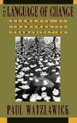 Cover-Bild zu Watzlawick, Paul: The Language of Change: Elements of Therapeutic Communication