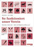 Cover-Bild zu So funktioniert unser Verein von Leiser, Daniel
