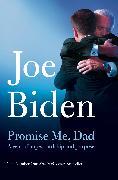 Cover-Bild zu Biden, Joe: Promise Me, Dad
