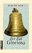 Cover-Bild zu Wilkes, Johannes: Der Fall Gloriosa (eBook)