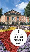 Cover-Bild zu Wilkes, Johannes: Der Fall Wagner (eBook) (eBook)