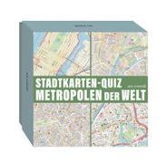 Cover-Bild zu Wilkes, Johannes: Stadtkarten-Quiz Metropolen der Welt