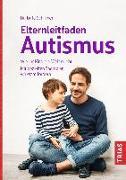 Cover-Bild zu Elternleitfaden Autismus von Schirmer, Brita