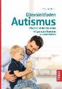 Cover-Bild zu Elternleitfaden Autismus (eBook) von Schirmer, Brita