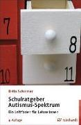 Cover-Bild zu Schulratgeber Autismus-Spektrum von Schirmer, Brita