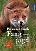 Cover-Bild zu Praxishandbuch Fangjagd (eBook) von Westerkamp, Andre