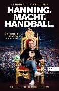Cover-Bild zu Hanning. Macht. Handball (eBook) von Stukenbrock, Christoph
