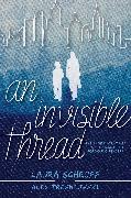 Cover-Bild zu An Invisible Thread von Schroff, Laura