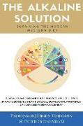 Cover-Bild zu Oschenham, Peter: The Alkaline Solution: Surviving the Modern Western Diet