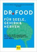 Cover-Bild zu Hobelsberger, Bernhard: Dr. Food für Seele, Gehirn und Nerven